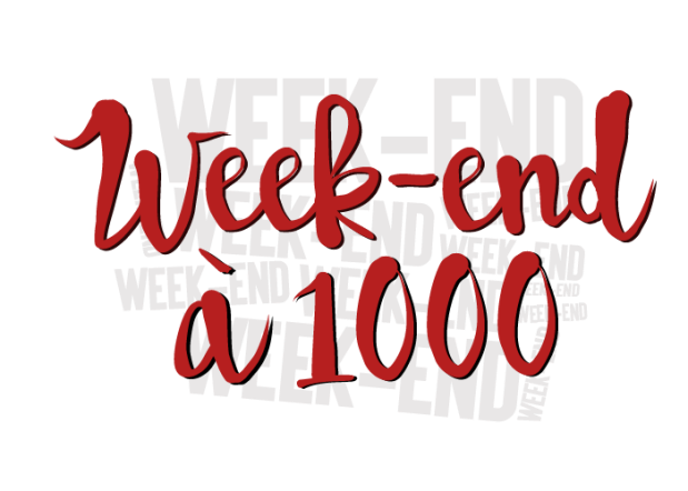 week-end-a-1000-14